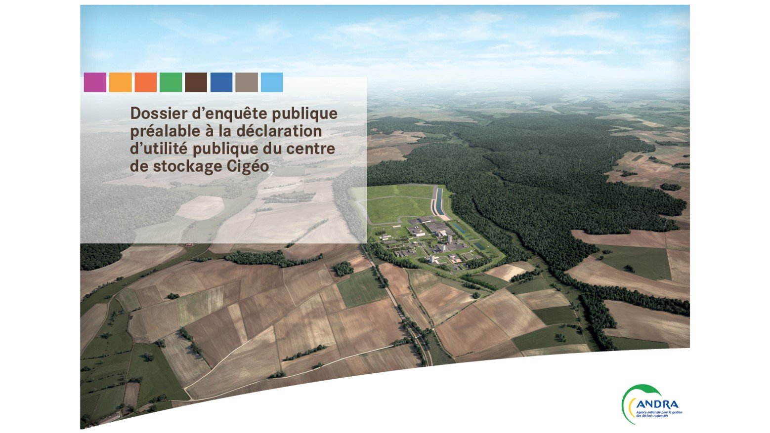 L'éclairage de l'Andra sur la demande de déclaration d'utilité publique du projet Cigéo